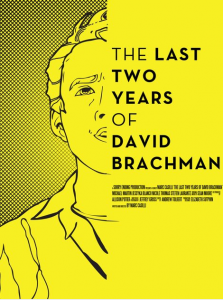 The Last Two Years of David Brachman